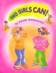 Cover of: Two girls can! by Keiko Narahashi