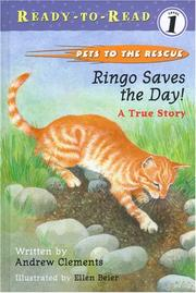Cover of: Ringo Saves the Day! A True Story | Andrew Clements