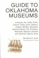 Cover of: Guide to Oklahoma museums by David C. Hunt