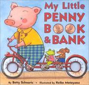 Cover of: My little penny book & bank | Betty Schwartz