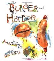 Cover of: The burger and the hot dog | Jim Aylesworth