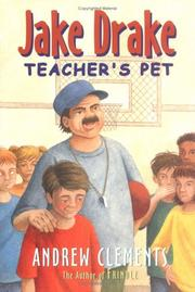 Cover of: Jake Drake, Teacher's Pet #3 (Jake Drake 3 Ready-for-Chapters) | Andrew Clements