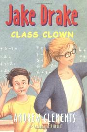 Cover of: Jake Drake, Class Clown (Jake Drake) | Andrew Clements