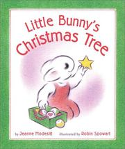Cover of: Little Bunny's Christmas tree by Jeanne Modesitt