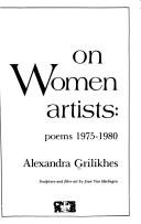 Cover of: On women artists by Alexandra Grilikhes