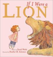 Cover of: If I Were a Lion | Sarah Weeks