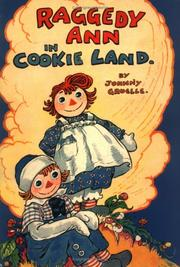 Cover of: Raggedy Ann in Cookie Land | Johnny Gruelle