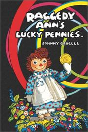 Cover of: Raggedy Ann's lucky pennies | Johnny Gruelle