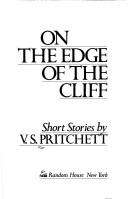 Cover of: On the edge of the cliff | V. S. Pritchett
