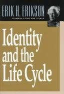 Cover of: Identity and the life cycle | Erikson, Erik H.