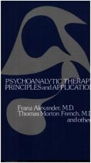 Cover of: Psychoanalytic therapy | Alexander, Franz