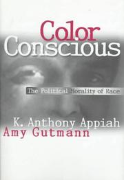 Cover of: Color conscious | Anthony Appiah