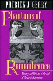 Cover of: Phantoms of Remembrance | Patrick J. Geary