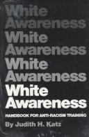 Cover of: White awareness by Judy H. Katz