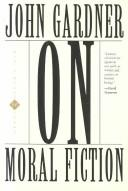 Cover of: On moral fiction by Gardner, John