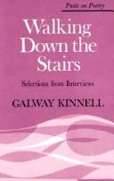 Cover of: Walking down the stairs | Galway Kinnell