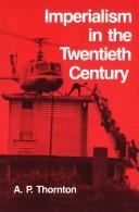 Cover of: Imperialism in the twentieth century | A. P. Thornton