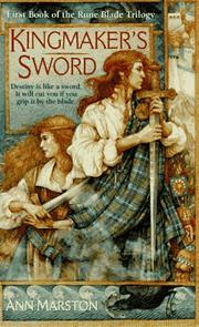 Cover of: Kingmaker's Sword (The Rune Blade Trilogy, Book 1) by Ann Marston