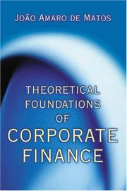 Cover of: Theoretical Foundations of Corporate Finance by Joao Amaro de Matos