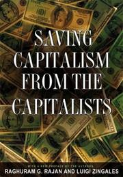 Cover of: Saving capitalism from the capitalists | Raghuram Rajan
