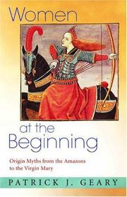 Cover of: Women at the beginning | Patrick J. Geary