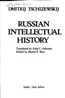 Cover of: Russian intellectual history | Dmytro Chyzhevskyi