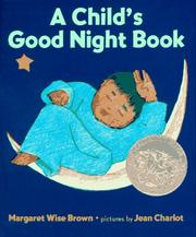 Cover of: A Child's Good Night Book by Margaret Wise Brown