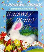 Cover of: The runaway bunny board book and doll | Margaret Wise Brown
