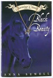 Cover of: Black Beauty | Anna Sewell (1820 - 1878)