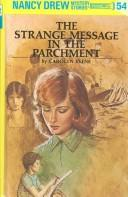 Cover of: The Strange Message in the Parchment | Carolyn Keene