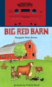 Cover of: Big Red Barn (Board Book and Audio Cassette) | Margaret Wise Brown