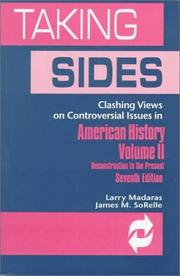 Cover of: Taking Sides: Clashing Views on Controversial Issues in American History | Larry Madaras