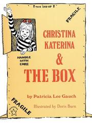 Cover of: Christina Katerina and the Box | Patricia Lee Gauch