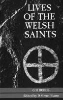 Cover of: Lives of the Welsh saints by G. H Doble