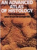 Cover of: An advanced atlas of histology | W. H. Freeman