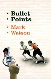 Cover of: Bullet points by Watson, Mark