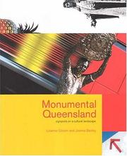 Cover of: Monumental Queensland by Lisanne Gibson