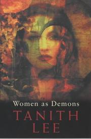 Cover of: Women as demons | Tanith Lee