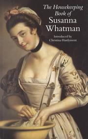 Cover of: The Housekeeping Book of Susanna Whatman | Susanna Whatman