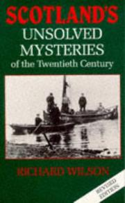 Cover of: Scotland's Unsolved Mysteries of the 20th Century | Richard Wilson