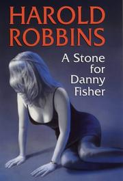 Cover of: A Stone for Danny Fisher | Harold Robbins