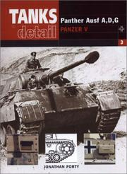 Cover of: PANZER V PANTHER (Tanks in Detail, 3) by Jonathan Forty