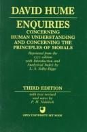 Cover of: Enquiries concerning human understanding and concerning the principles of morals by David Hume