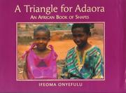 Cover of: A triangle for Adaora | Ifeoma Onyefulu