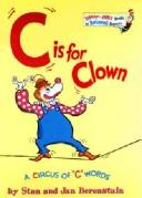 Cover of: C is for clown | Stan Berenstain