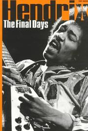 Cover of: The Final Days of Jimi Hendrix | Tony Brown