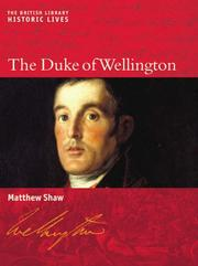 Cover of: Duke of Wellington (British Library - Historic Lives) by Matthew Shaw
