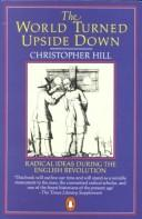 Cover of: The world turned upside down by Christopher Hill