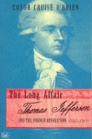 Cover of: Long Affair Thomas Jefferson and the Frenc | Conor Cruise O'Brien