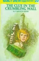 Cover of: The clue in the crumbling wall | Carolyn Keene